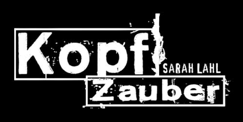 Kopfzauber – Sarah Lahl